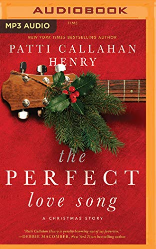 The Perfect Love Song: A Christmas Story