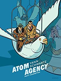Atom Agency, tome 2 : Petit hanneton par  Yann