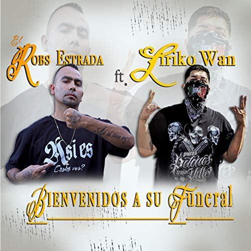 El Robs Estrada feat. Liriko Wan