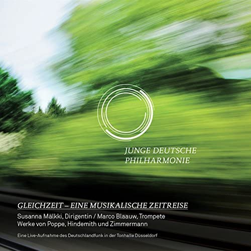 Junge Deutsche Philharmonie, Marco Blaauw & Susanna Mälkki