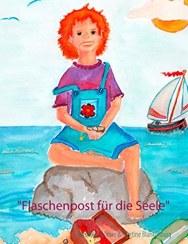 Flaschenpost für die Seele: Ein Buch mit Bildern für Kinder und Erwachsene
