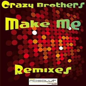 Make Me Remixes