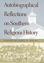 Autobiographical Reflections on Southern Religious History