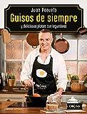 Guisos de siempre: y deliciosos platos con legumbres (Cocina)...
