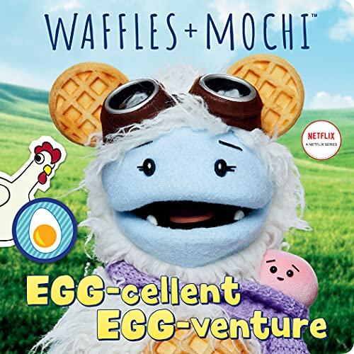 Egg-cellent Egg-venture (Waffles + Mochi) (English Edition)