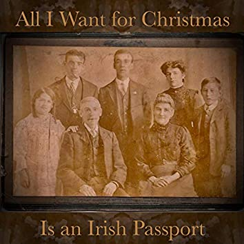 All I Want for Christmas Is an Irish Passport