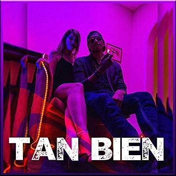 Tan bien (feat. BLUM)