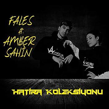 Hatıra Koleksiyonu (feat. Amber Sahin)