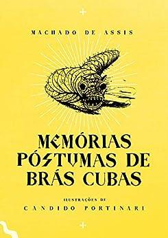 Memórias Póstumas de Brás Cubas – Edição Exclusiva Amazon por [Machado Assis, Candido Portinari, Rogério Fernandes Santos, Isabella Lubrano, Alê Santos]
