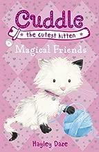 Cuddle the Cutest Kitten: Magical Friends: Book 1