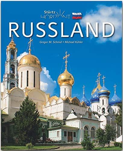 Horizont Russland: 160 Seiten Bildband mit über 310 Bildern - STÜRTZ Verlag