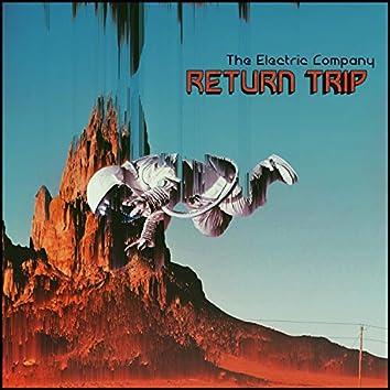 Return Trip