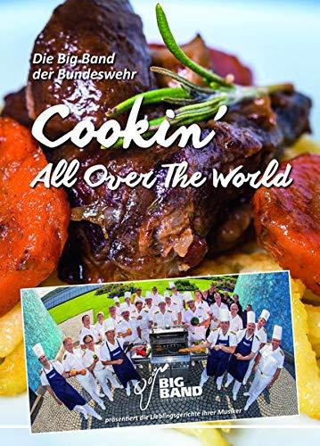 Cookin' All Over The World: Die Big Band der Bundeswehr präsentiert die Lieblingsgerichte ihrer Musiker