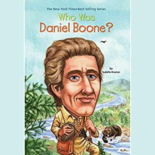 Who Was Daniel Boone?                   Written by:                                                                                                                                 Sydelle Kramer                               Narrated by:                                                                                                                                 Kevin Pariseau                      Length: 1 hr and 15 mins     Not rated yet     Overall 0.0