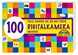 Digitalkamera - 100 tolle Sachen - 100 tolle Sachen die Sie mit Ihrer Digitalkamera machen (Sonstige Bücher M+T)