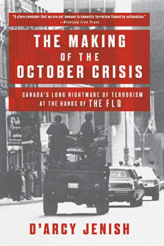 The Making of the October Crisis: Canada