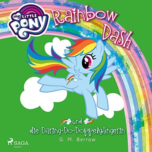 Rainbow Dash und die Daring-Do-Doppelgängerin audiobook cover art