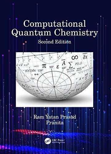 Computational Quantum Chemistry (English Edition)
