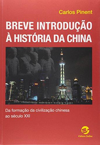 Breve introdução à história da China: Da formação da civilização chinesa ao século 21