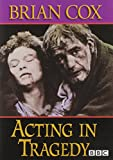 Acting in Tragedy (Applause Books)