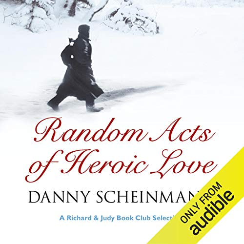 Random Acts of Heroic Love audiobook cover art