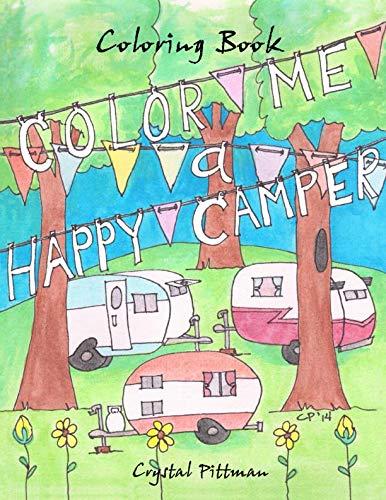 Color Me a Happy Camper: Coloring Book