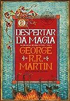 O Despertar da Magia As Crónicas de Gelo e Fogo - Vol. 4 (Portuguese Edition)
