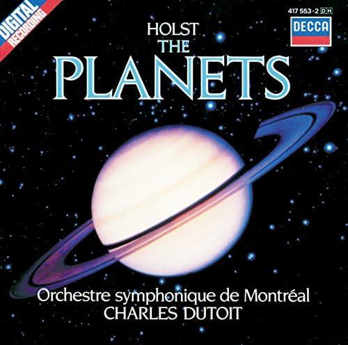 Charles Dutoit, Orchestre Symphonique de Montréal & Gustav Holst