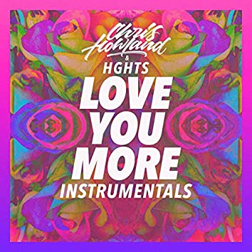 Love You More Instrumentals