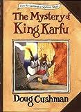 The Mystery of King Karfu (Casebook of Seymour Sleuth S.)