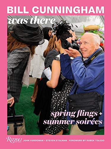 Image of Bill Cunningham Was There: Spring Flings + Summer Soirées