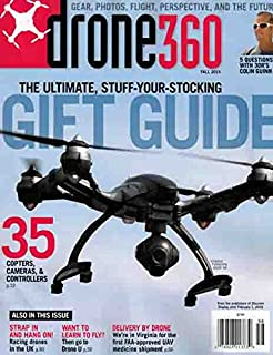 Drone 360 Magazine, Fall, 2015 ( the Ultimate, Stuff-your Stocking )