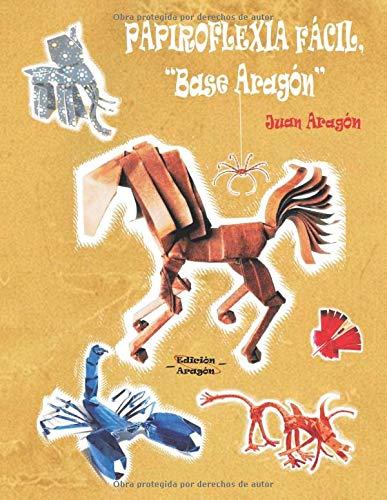 Papiroflexia fácil, Base Aragón.