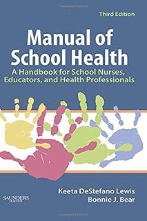 Manual of School Health: A Handbook for School Nurses, Educators, and Health Professionals