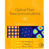 Optical Fiber Telecommunications Volume VIA: Components and Subsystems (Optics and Photonics)