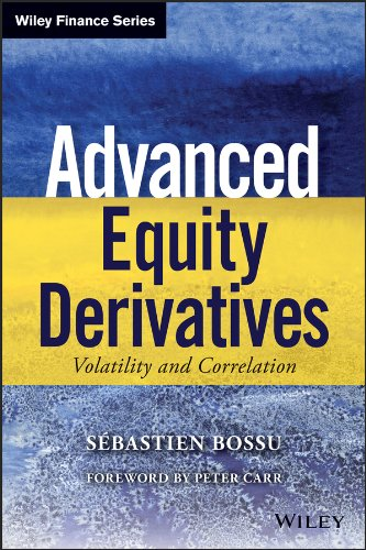 Advanced Equity Derivatives: Volatility and Correlation (Wiley Finance) (English Edition)