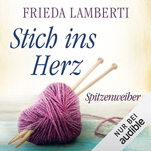 Stich ins Herz audiobook cover art