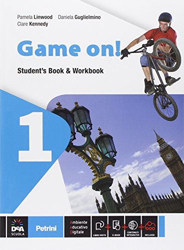 Game on! Student's book-Workbook. Per la Scuola media. Con e-book. Con espansione online: 1