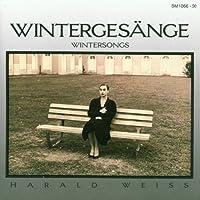 Wintergesange (Winter Songs) Harald Weiss (Wergo) (2013-05-03)