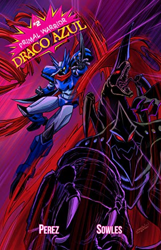 Primal Warrior Draco Azul #2 (English Edition)