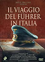The Fuhrer's Visit to Italy ( Il viaggio del Führer in Italia ) [ English subtitles ] [DVD] [2005]