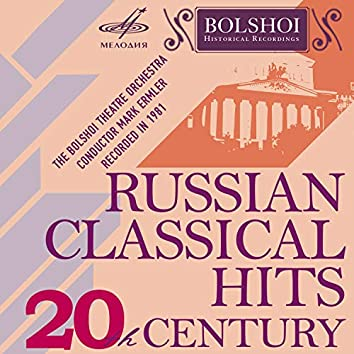 20th Century Russian Classical Hits