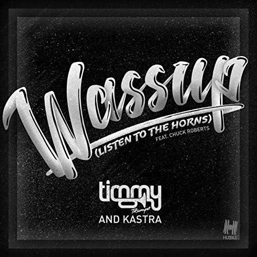 Timmy Trumpet & Kastra feat. Chuck Roberts