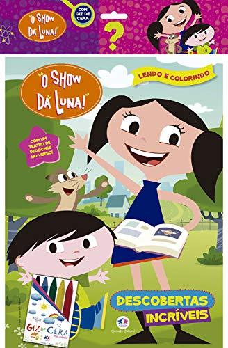 O Show da Luna - com giz de cera