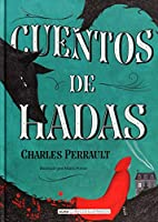 Cuentos de hadas/ Fairy Tales (Clásicos Ilustrados)
