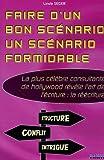 Faire d'un bon scénario un scénario formidable de Linda Seger (10 janvier 2005) Broché - 10/01/2005