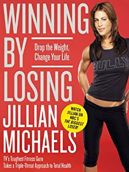 Winning by Losing  Drop the Weight Change Your Life
