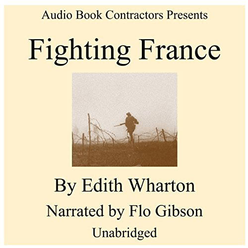 Fighting France Audiobook By Edith Wharton cover art