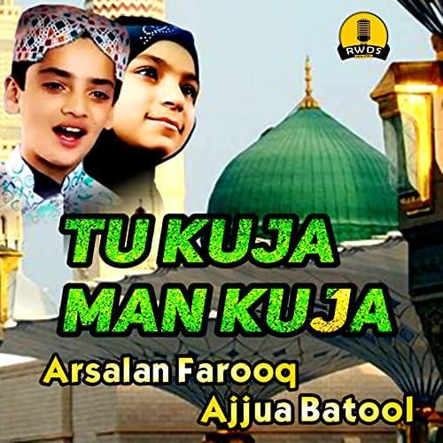 Arsalan Farooq  & Ajjua Batool