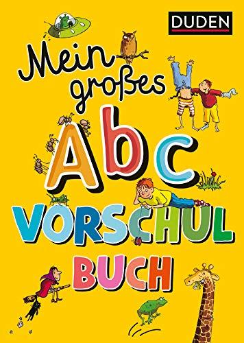 Mein großes Abc-Vorschulbuch (DUDEN Kinderwissen Vorschule)